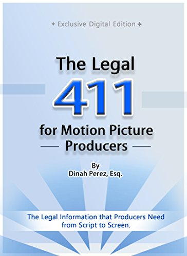 The Legal 411 for Motion Picture Producers Book Cover