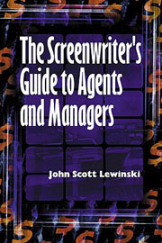 The Screenwriters' Guide to Agents and Managers Book Cover